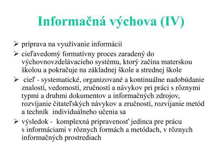 Informačná výchova (IV)