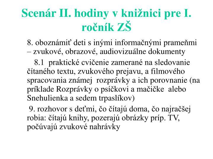 Scenár II. hodiny vknižnici pre I. ročník ZŠ