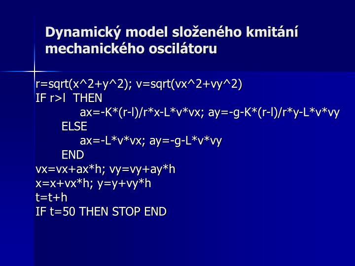 Dynamický model složeného kmitání mechanického oscilátoru
