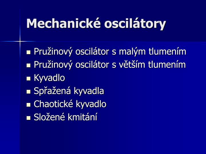 Mechanické oscilátory