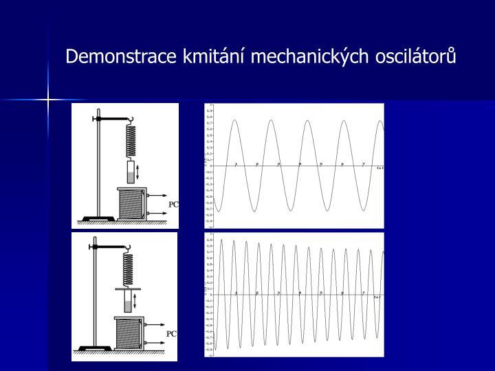 Demonstrace kmitání mechanických oscilátorů