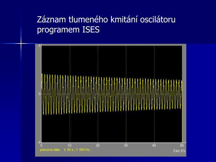Záznam tlumeného kmitání oscilátoru programem ISES