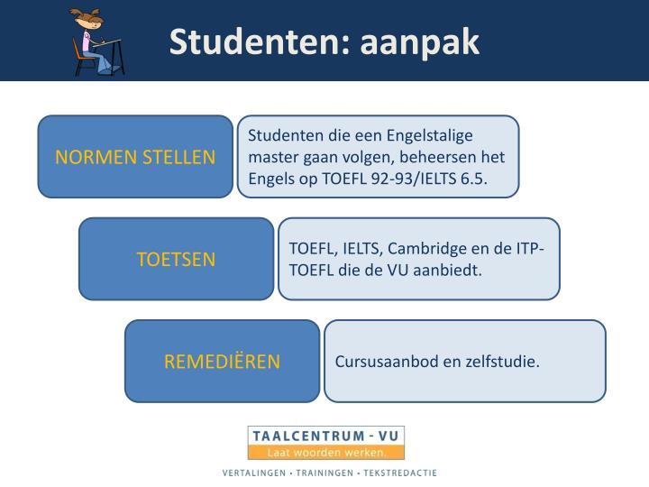 Studenten: aanpak