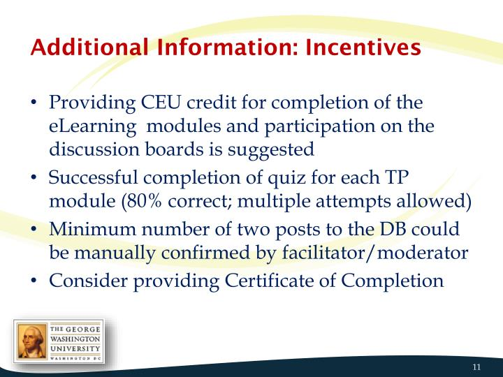 Additional Information: Incentives