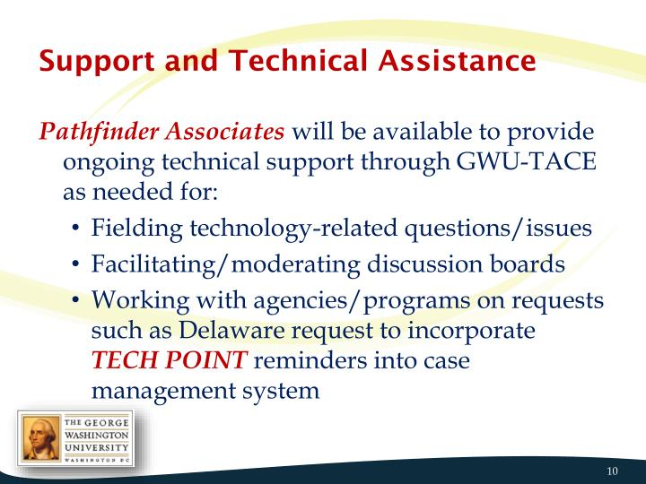 Support and Technical Assistance