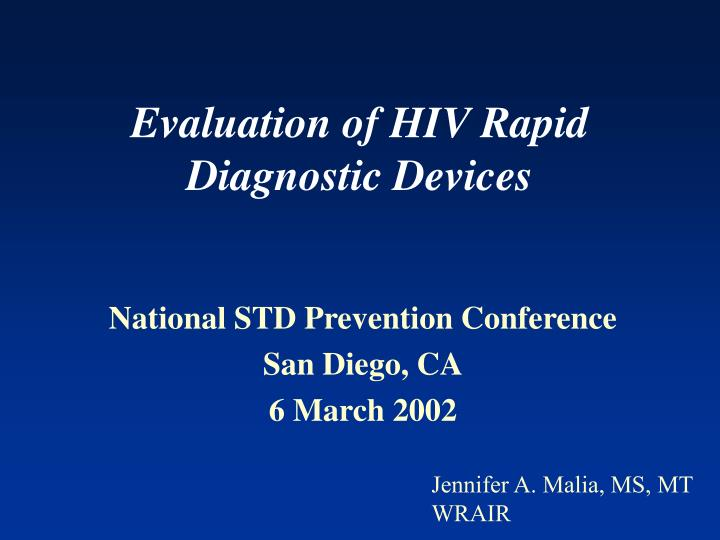 Evaluation of hiv rapid diagnostic devices