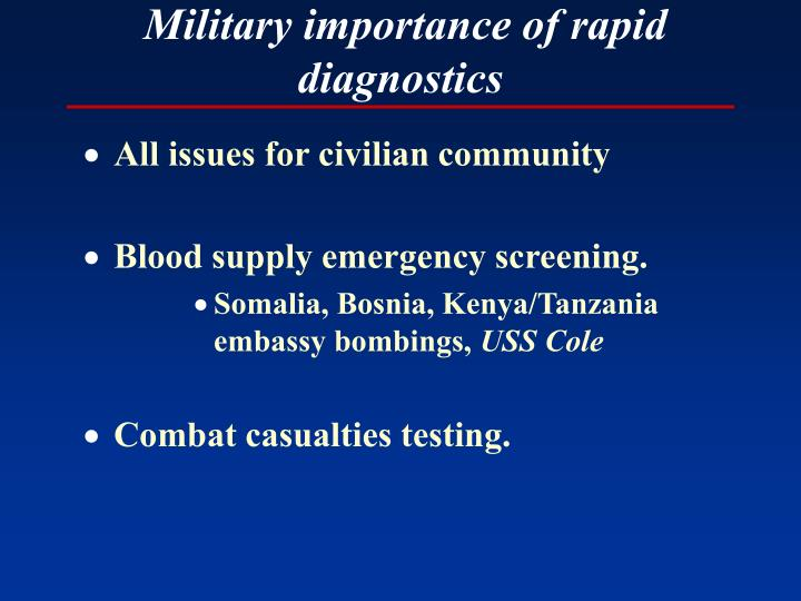 Military importance of rapid diagnostics