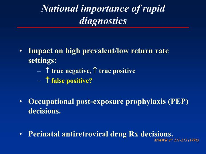 National importance of rapid diagnostics