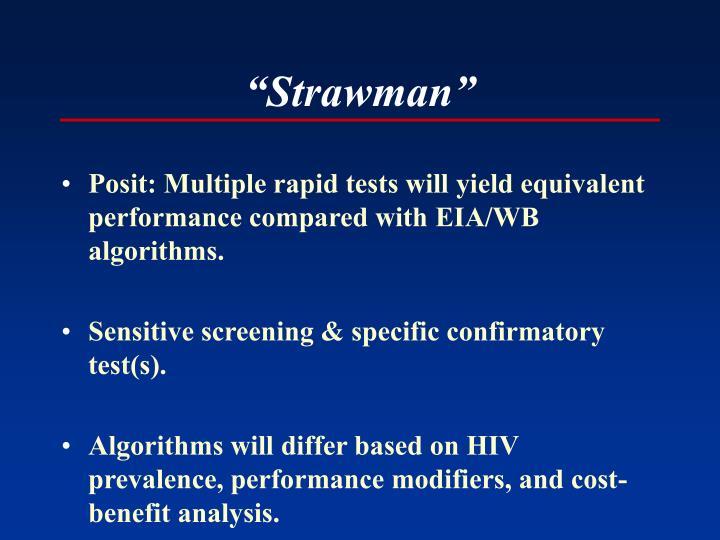 """Strawman"""