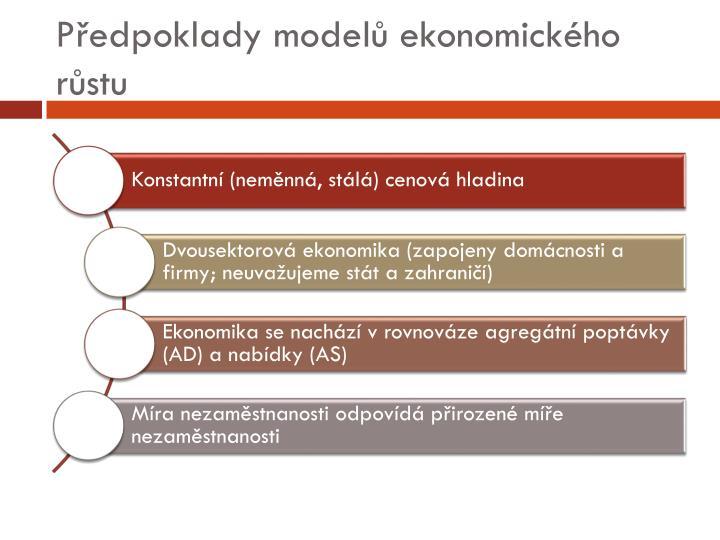 Předpoklady modelů ekonomického růstu