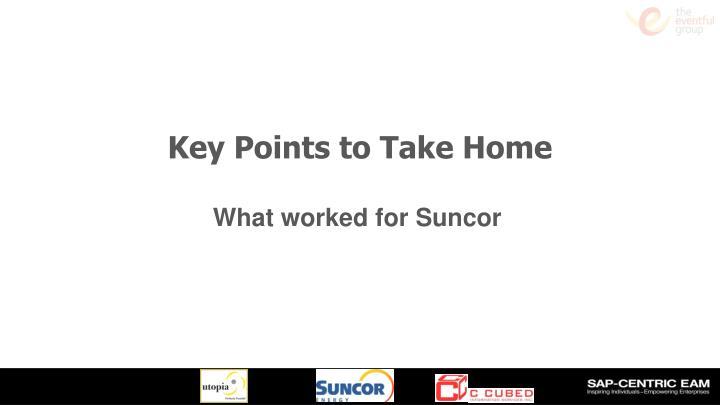 Key Points to Take Home