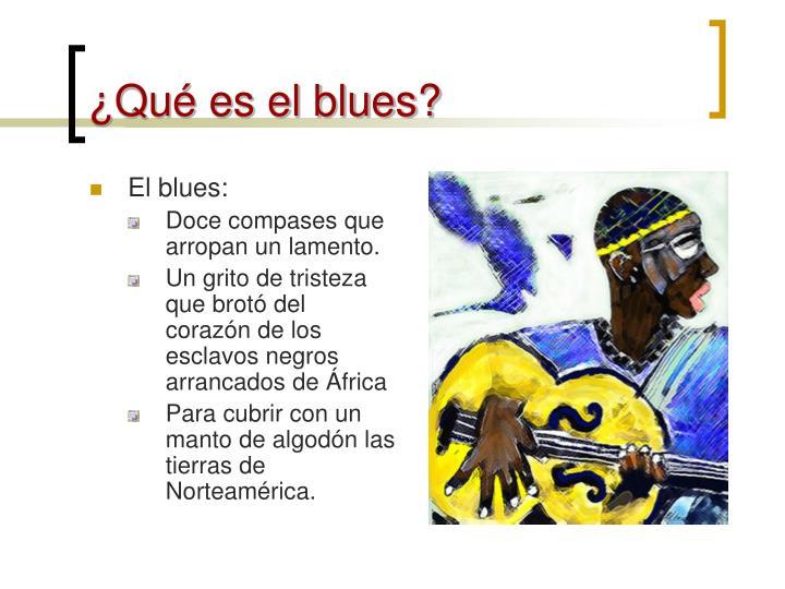 Qu es el blues?