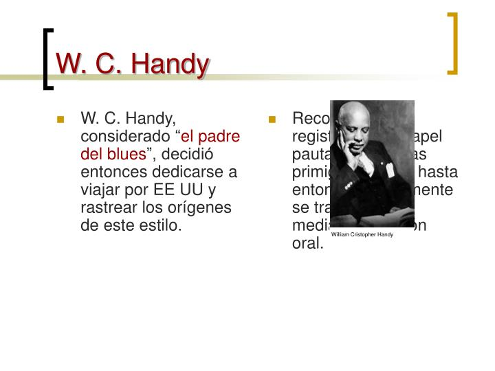 W. C. Handy, considerado