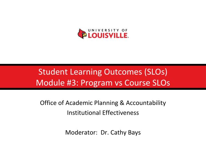 Student learning outcomes slos module 3 program vs course slos