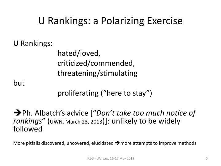 U Rankings: a Polarizing Exercise