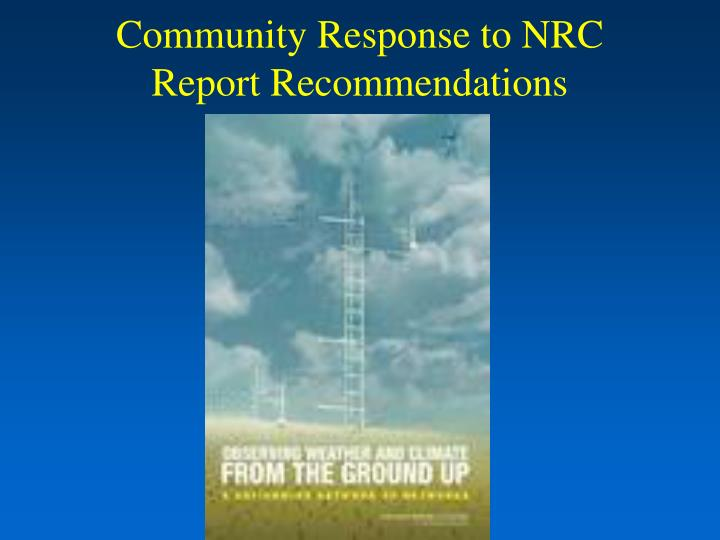 Community response to nrc report recommendations