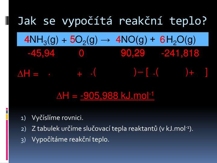 Jak se vypočítá reakční teplo?