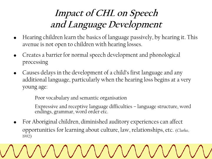 impact of speech and language difficulties on development Introduction language is central to social life speech and language development is a cornerstone for successful outcomes later in life speech and language competency does not progress normally for a sizeable number of children, however, and research shows that these children are at greater risk for later psychosocial problems than children who do not have speech or language impairments.
