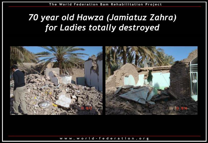 70 year old Hawza (Jamiatuz Zahra)