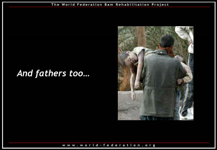And fathers too…