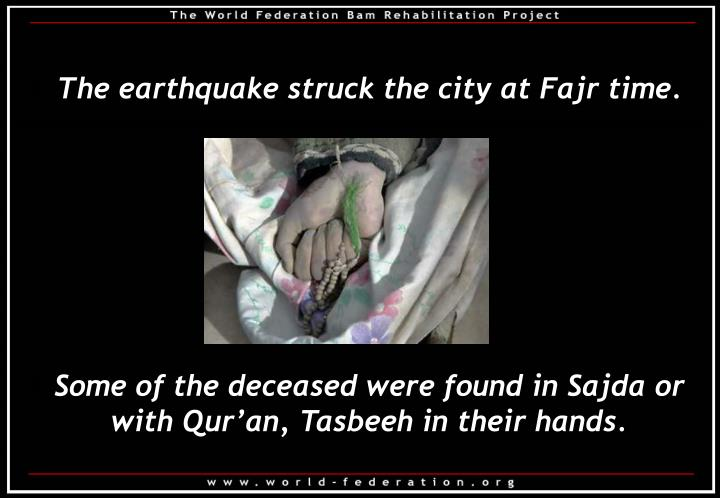 The earthquake struck the city at Fajr time.