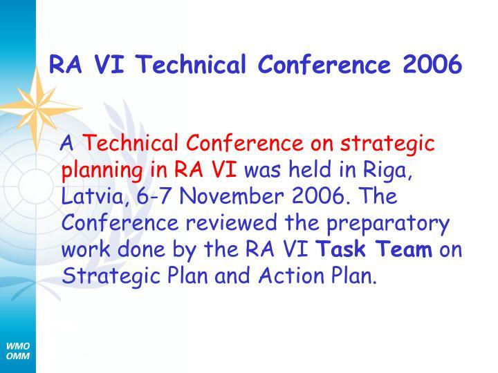 RA VI Technical Conference 2006