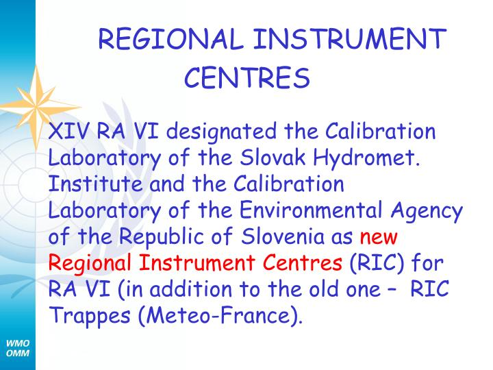 REGIONAL INSTRUMENT CENTRES