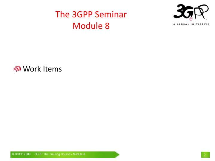 The 3GPP Seminar