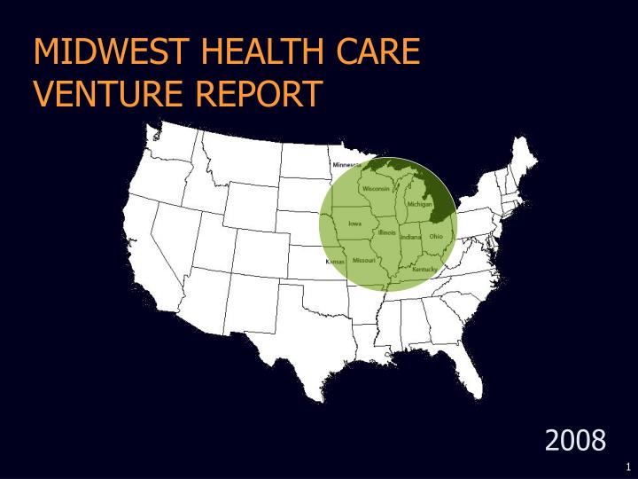 Midwest health care venture report