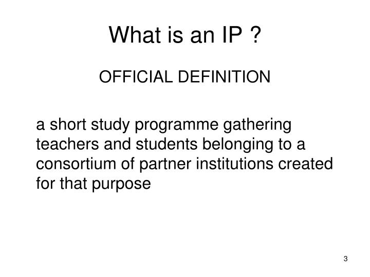 What is an IP ?