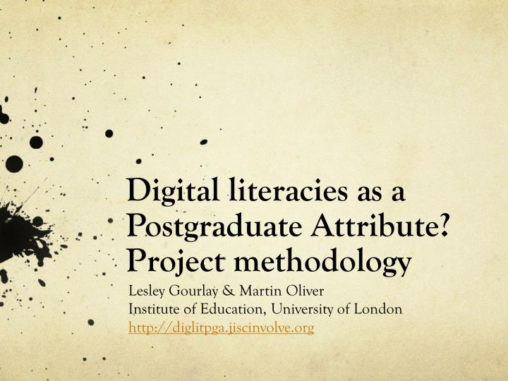 Digital literacies as a postgraduate attribute project methodology