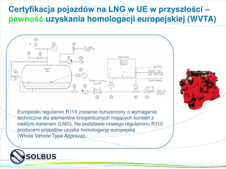 Certyfikacja pojazdów na LNG w UE w przyszłości –