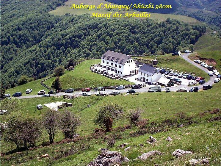 Auberge d'Ahusquy/Ahüzki 980m