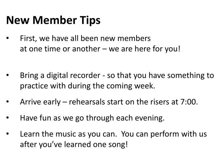New Member Tips