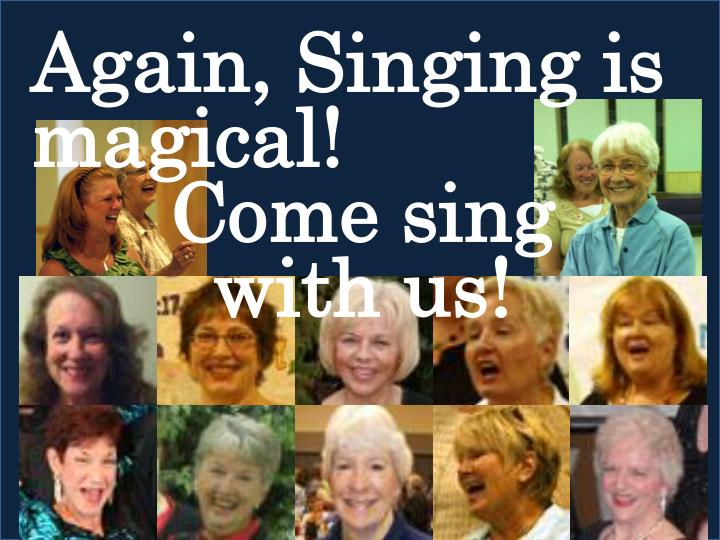 Again, Singing is magical!
