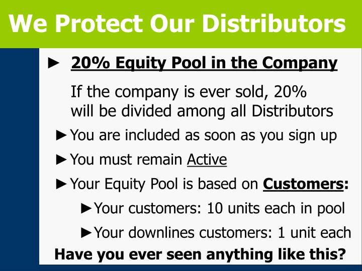 We Protect Our Distributors