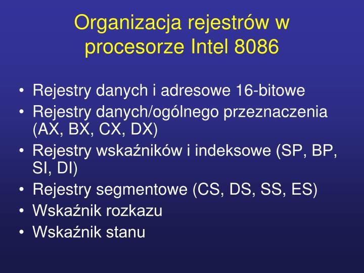 Organizacja rejestrów w procesorze Intel 8086