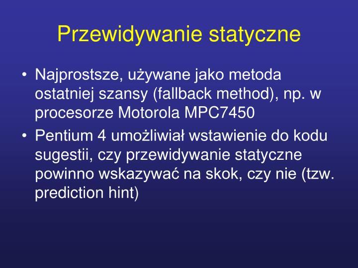 Przewidywanie statyczne