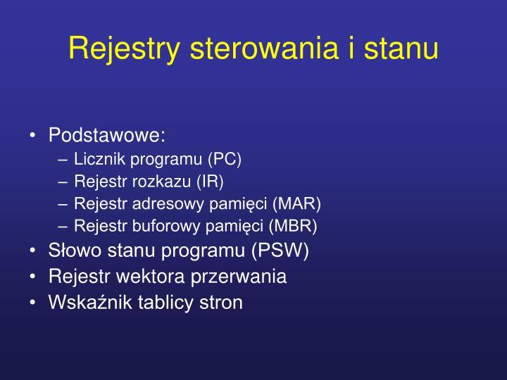 Rejestry sterowania i stanu