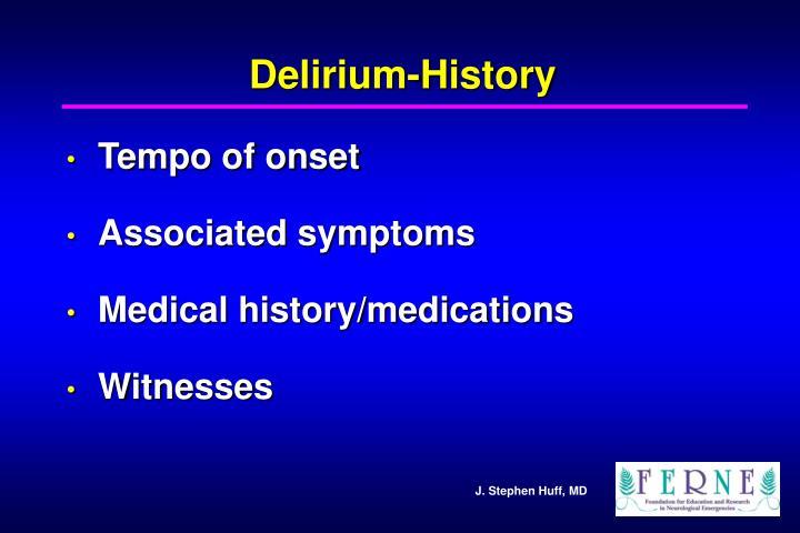 Delirium-History