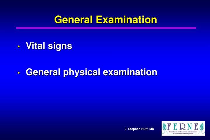General Examination