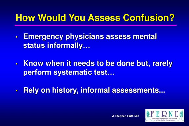How Would You Assess Confusion?