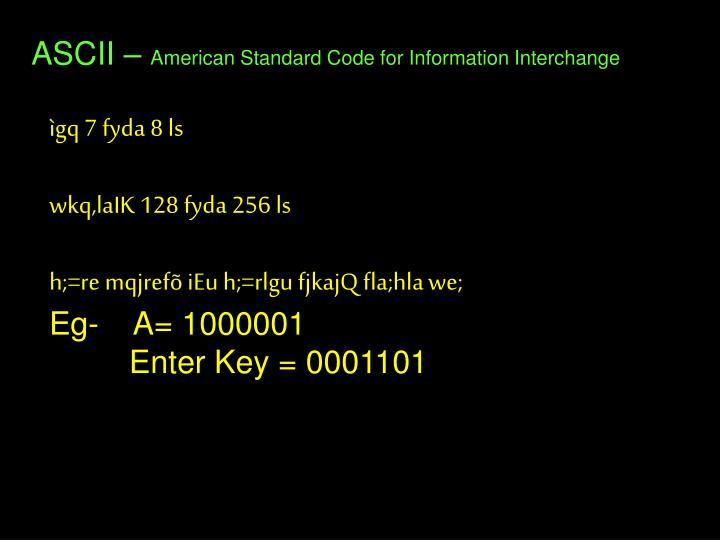 ASCII –