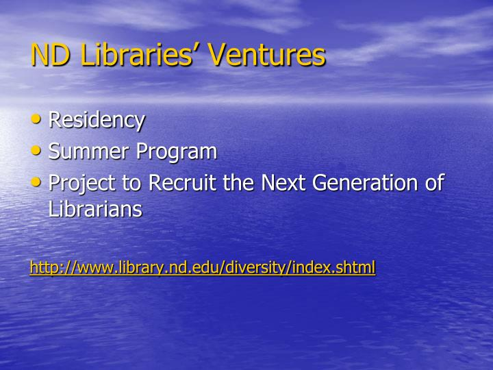 ND Libraries' Ventures