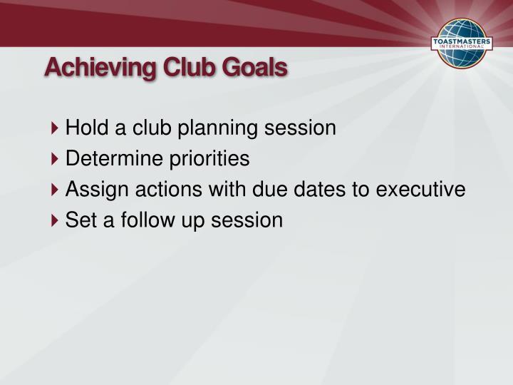 Achieving Club Goals