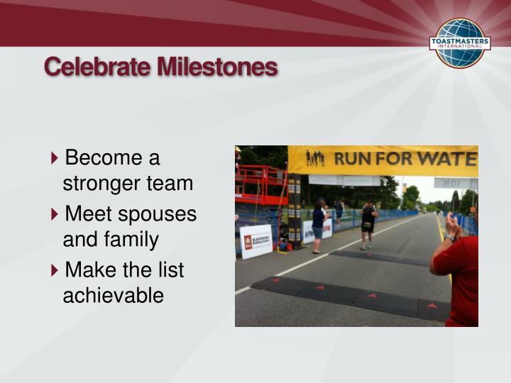 Celebrate Milestones
