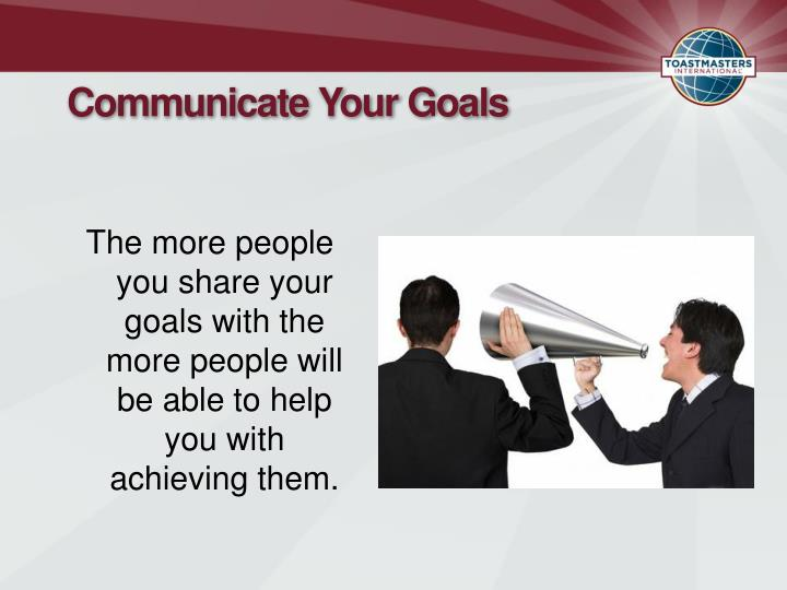 Communicate Your Goals