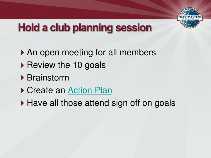 Hold a club planning session
