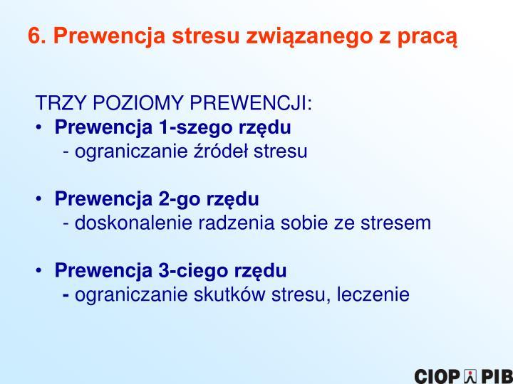 6. Prewencja stresu związanego z pracą