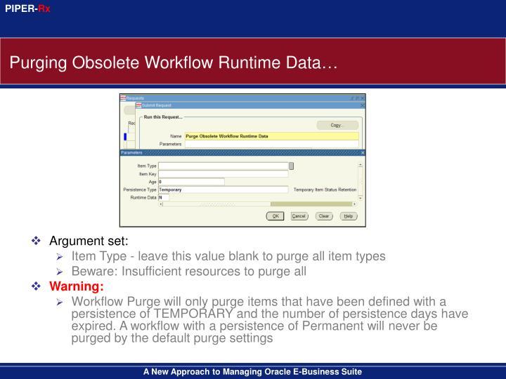Purging Obsolete Workflow Runtime Data…